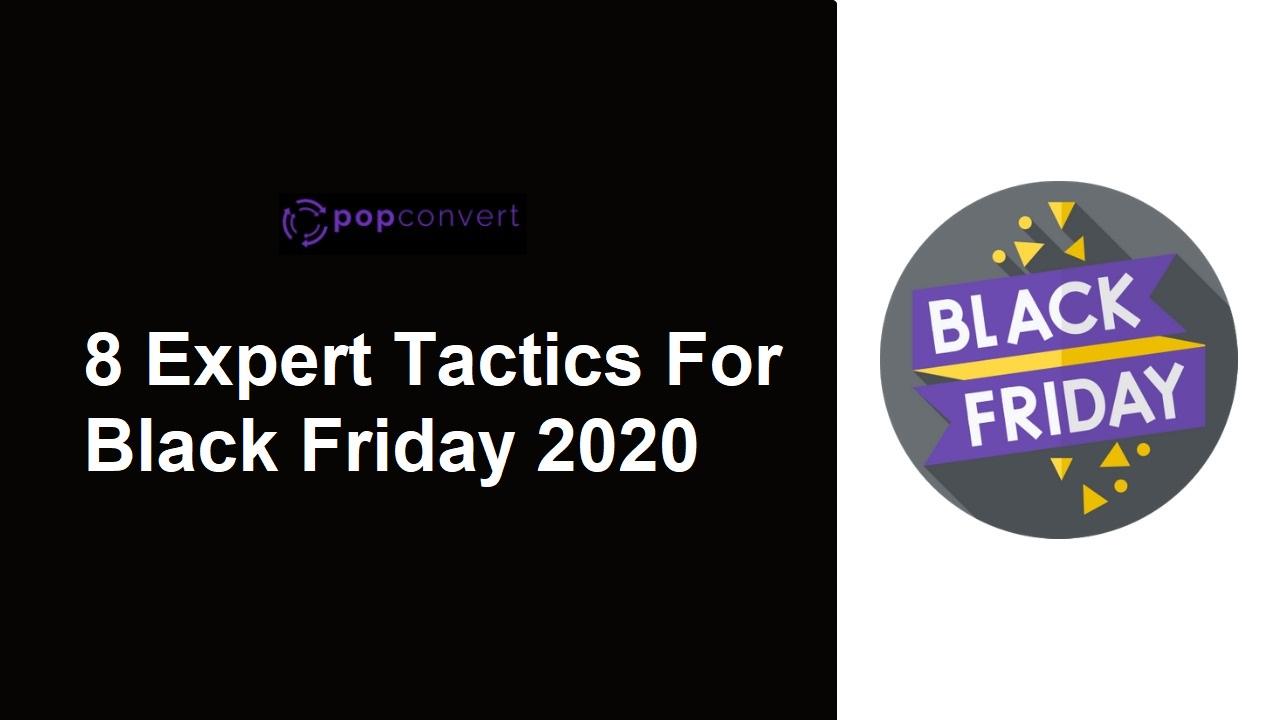 8 expert tatctics for black friday 2020
