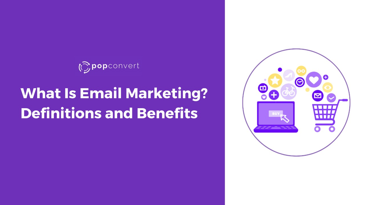 whats i email marketing definitions and benefits